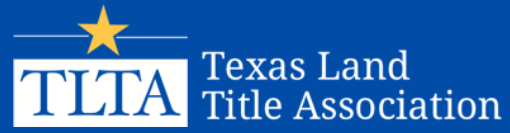 TEXAS LAND TITLE ASSOCIATION ANNUAL CONVENTION